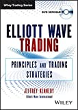 Elliott Wave Trading: Principles and Trading Strategies