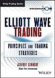 Elliott Wave Trading: Principles and Trading Strategies