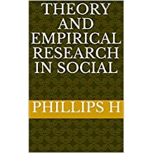 Theory and Empirical Research in Social