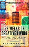 52 Weeks of Creative Living: Inspiration for Your Creative Soul