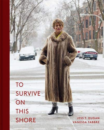 To Survive on This Shore: Photographs and Interviews with Transgender and Gender Nonconforming Older Adults by Kehrer Verlag
