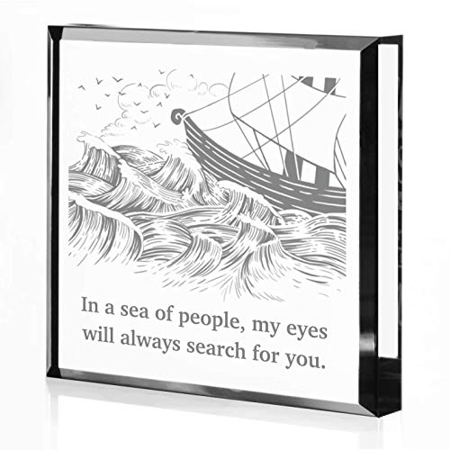 In A Sea Of People,My Eyes Will Always Search For You-Engraved Keepsake Paperweight,Valentine's Day Gift,US Navy Gift,Best Gift For Wife/Husband/Friend,Christmas Gift,Boat Captain Gift,Birthday Gift