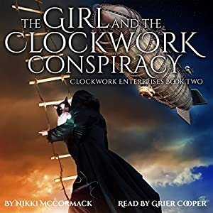 The Girl and the Clockwork Conspiracy Audiobook