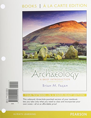 Archaeology: A Brief Introduction, Books a la Carte Plus MySearchLab with eText -- Access Card Package (11th Edition)