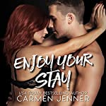 Enjoy Your Stay | Carmen Jenner