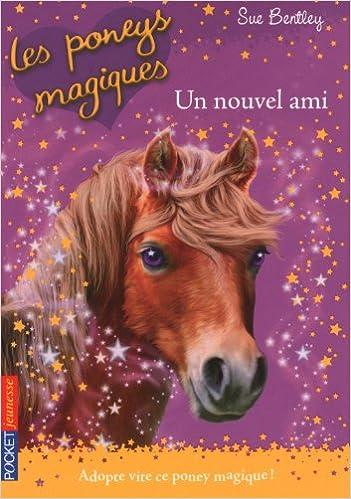 les poneys magiques t1 un nouvel ami 9782266205566 amazoncom books