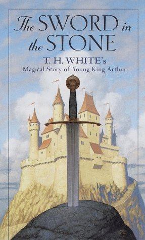 By T.H. White - The Sword in the Stone: Magical Story of Young King Arthur (57th Edition) (1978-09-30) [Mass Market Paperback] (King Arthur And The Sword In The Stone)