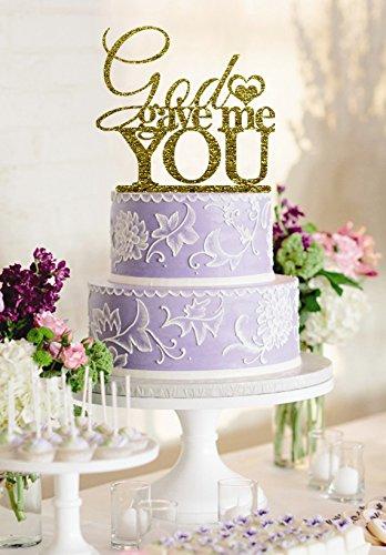 Amazon.com: woaijia0 Designer Wedding Cake Topper Sayings God gave ...