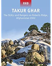 Takur Ghar: The SEALs and Rangers on Roberts Ridge, Afghanistan 2002: 39