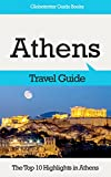 Athens Travel Guide: The Top 10 Highlights in Athens (Globetrotter Guide Books)
