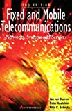 img - for Fixed and Mobile Telecommunications: Networks, Systems and Services by Van. J. Duuren (1996-10-22) book / textbook / text book