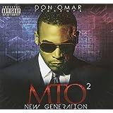 Don Omar Presents MTO2: New Generation [Explicit]