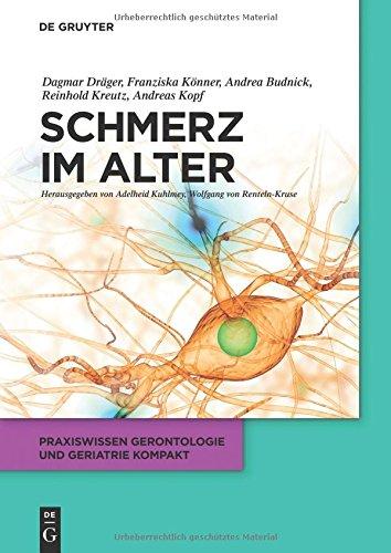 Schmerz im Alter (Praxiswissen Gerontologie und Geriatrie kompakt, Band 2)