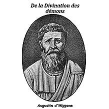 De la Divination des démons (French Edition)