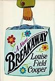 Breakaway, Louise F. Cooper, 0394410440