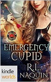 Dallas Fire & Rescue: Emergency Cupid (Kindle Worlds Novella) (Mt. Olympus Employment Agency: Cupid Book 1)