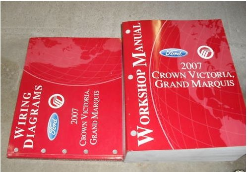 2007 Crown Victoria Grand Marquis Service Manual Set (service manual, and the wiring diagrams manual.)