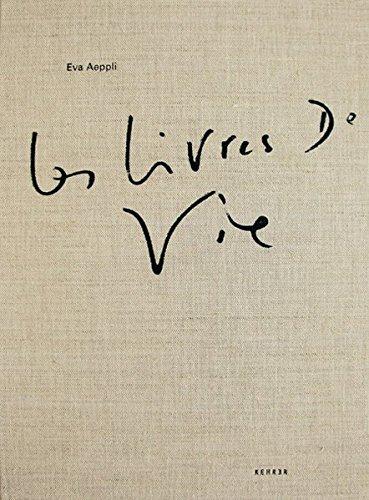 Eva Aeppli - Les Livres de Vie/Die Lebensbücher