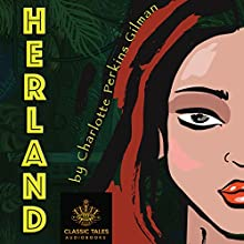 Herland Audiobook by Charlotte Perkins Gilman Narrated by B. J. Harrison