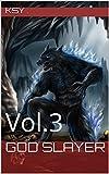 Download God Slayer: Vol.3 in PDF ePUB Free Online