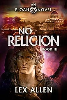 Eloah: No Religion by [Allen, Lex]