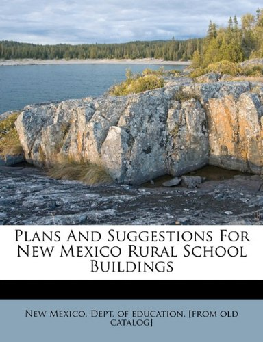 Download Plans and suggestions for New Mexico rural school buildings pdf epub