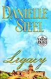 Legacy: A Novel (Random House Large Print)