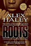 Alex Haley: The 30th Anniversary Edition: Roots