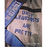 The Early Days of The Sex Pistols: Only Anarchists Are Pretty