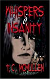 Whispers of Insanity, T. C. McMullen, 0975437208