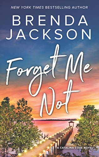 Forget Me Not (Catalina Cove) (Best Selling African American Romance Novels)