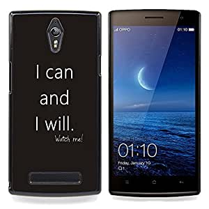 Can Will Quote Motivational Grey Text Caja protectora de pl??stico duro Dise?¡Àado King Case For Oppo Find 7 X9007