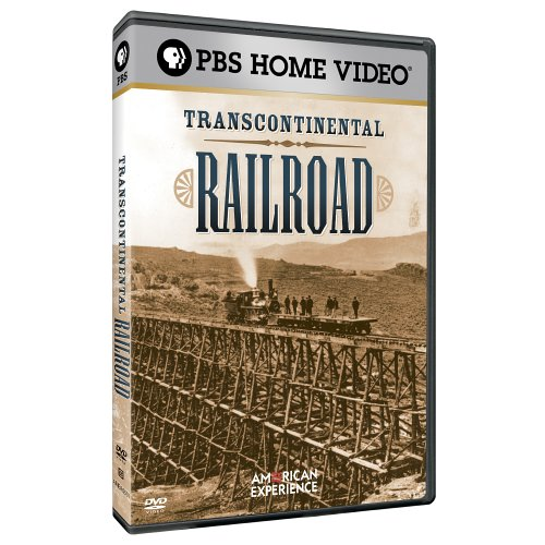 American Experience - Transcontinental Railroad by PBS