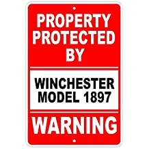 """Protected by WINCHESTER MODEL 1897 Gun Pistol Rifle Revolver Ammo Aluminum 12""""x18"""" Sign"""