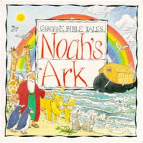Noah's Ark (Usborne Bible Tales)
