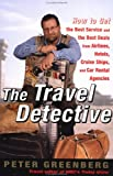 The Travel Detective, Peter Greenberg, 0375756663