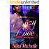 Crazy In Love: A Twisted Urban Romance