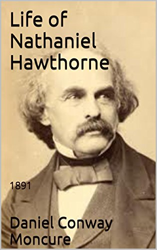 the life of nathaniel hawthorne