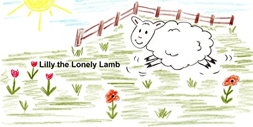 Lilly the Lonely Lamb Lilly Lamb