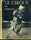 img - for Le Cirque De Moscou book / textbook / text book