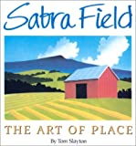 img - for Sabra Field: The Art of Place book / textbook / text book