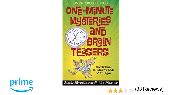 One-Minute Mysteries and Brain Teasers: Good Clean Puzzles for ...