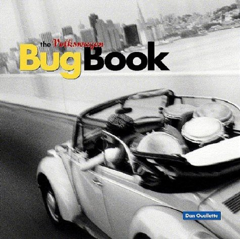 The Volkswagen Bug Book: A Celebration of Beetle Culture ()