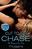 Cut to the Chase by Elle Keating (2016-03-08)