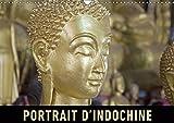 Portrait d'Indochine 2019: Un voyage en images a travers la richesse du Vietnam, du Laos et du Cambodge (Calvendo Places) (French Edition)