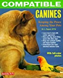 img - for Compatible Canines: Keeping the Peace Among Your Pets book / textbook / text book