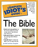 The Complete Idiot's Guide to the Bible, James S. Bell and Stan Campbell, 0028627288