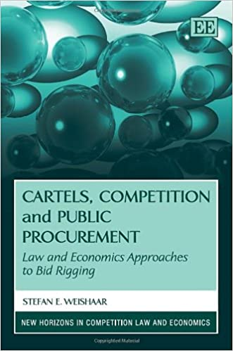 Cartels Competition And Public Procurement Law And Economic Approaches To Bid Rigging New Horizons In Competition Law And Economics Series Stefan E Weishaar 9780857936745 Amazon Com Books