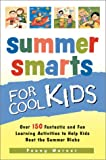 Summer Smarts for Cool Kids, Penny Warner, 0761537473