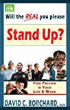 Will the Real You Please Stand Up?, David C. Borchard, 1585010979